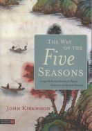 Way of The Five Seasons (The)