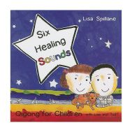 Six Healing Sounds  - Qigong For Children